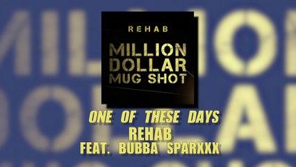 Rehab - Million Dollar Mug Shot (Album Sampler)