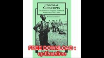 Colonial Conscripts The Tirailleurs Senegalais in French West Africa, 1857-1960 (Social History of Africa (Paperback))