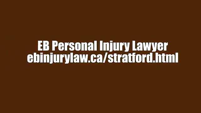 Personal Injury Lawyer Stratford – EB Personal Injury Lawyer (800) 274-6109