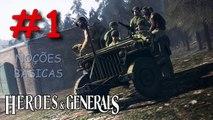 Heroes & Generals #1 - Noções Básicas