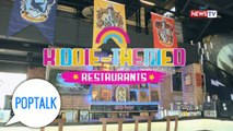 PopTalk: Kiddie-themed restaurants
