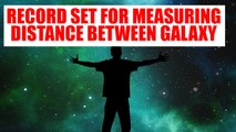 Astronomers break record by measuring distances across galaxy| Oneindia News