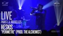 HESKIS - Périmètre (prod. The Alchemist) [LIVE]