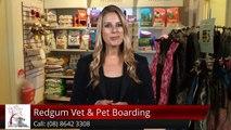 Redgum Vet & Pet Boarding Port Augusta Exceptional Five Star Review by Kim Killick