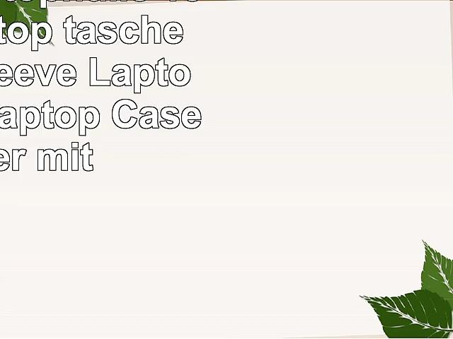SAVFY Laptophülle 156 Zoll Laptop tasche Laptop Sleeve Laptop Tasche Laptop Case Cover