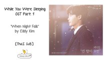 [Thai Sub] When Night Falls (긴 밤이 오면) - Eddy Kim (에디킴) While You Were Sleeping OST Part. 1