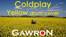 Coldplay - YELLOW drum cover by Gawron (TRUE YELLOW)