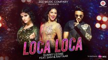 Loca Loca _ Sunny Leone, Raftaar & Shivi _ Ariff Khan _ Official Music Video