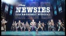 Disneys Newsies The Broadway Musical 2017 NTG Pt 01