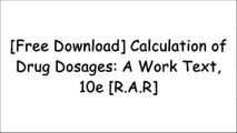 [DZdrW.F.r.e.e R.e.a.d D.o.w.n.l.o.a.d] Calculation of Drug Dosages: A Work Text, 10e by Sheila J. Ogden RN  MSN, Linda Fluharty RN  MSNPatricia A. Potter RN  MSN  PhD  FAANApril Hazard Vallerand PhD  RN  FAANPamela Lynn MSN  RN [Z.I.P]