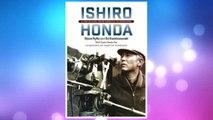 Download PDF Ishiro Honda: A Life in Film, from Godzilla to Kurosawa FREE