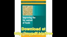Improving the Fat Content of Foods (Woodhead Publishing Series in Food Science, Technology and Nutrition)