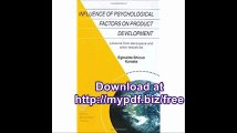 Influence of Psychological Factors on Product Development Lessons from Aerospace and other Industries (Space...