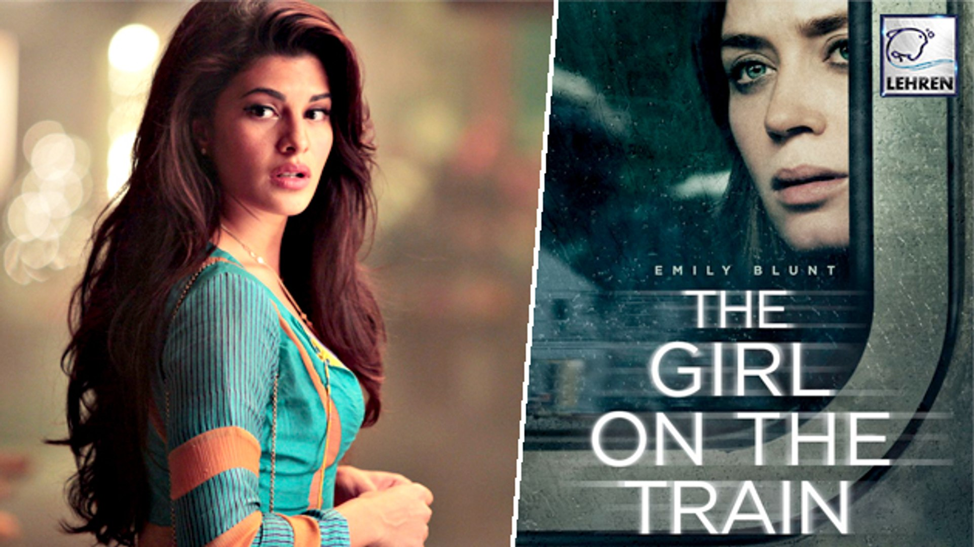 Jacqueline Fernandez To Star In Girl On The Train Remake