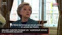 """Donald Trump : Hillary Clinton évoque un """"agresseur sexuel"""" à la Maison Blanche (Vidéo)"""