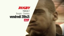 Rugby - Federale 1 Bourgoin - Chambéry : Rugby Féderale 1 bande annonce