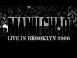 MANU CHAO - La Primavera & Radio Bemba (LIVE by Vince Tocce) Brooklyn 2006