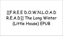 [28fAS.F.r.e.e D.o.w.n.l.o.a.d] The Long Winter (Little House) by Laura Ingalls WilderScott O'GradyLaura Ingalls WilderLaura Ingalls Wilder [P.P.T]