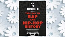 Download PDF Chuck D Presents This Day in Rap and Hip-Hop History FREE
