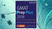 Download PDF GMAT Prep Plus 2018: 6 Practice Tests + Proven Strategies + Online + Video + Mobile (Kaplan Test Prep) FREE