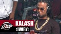 "Kalash ""Ivory"" #PlanèteRap"