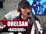 """Orelsan """"Basique"""" #PlanèteRap"""