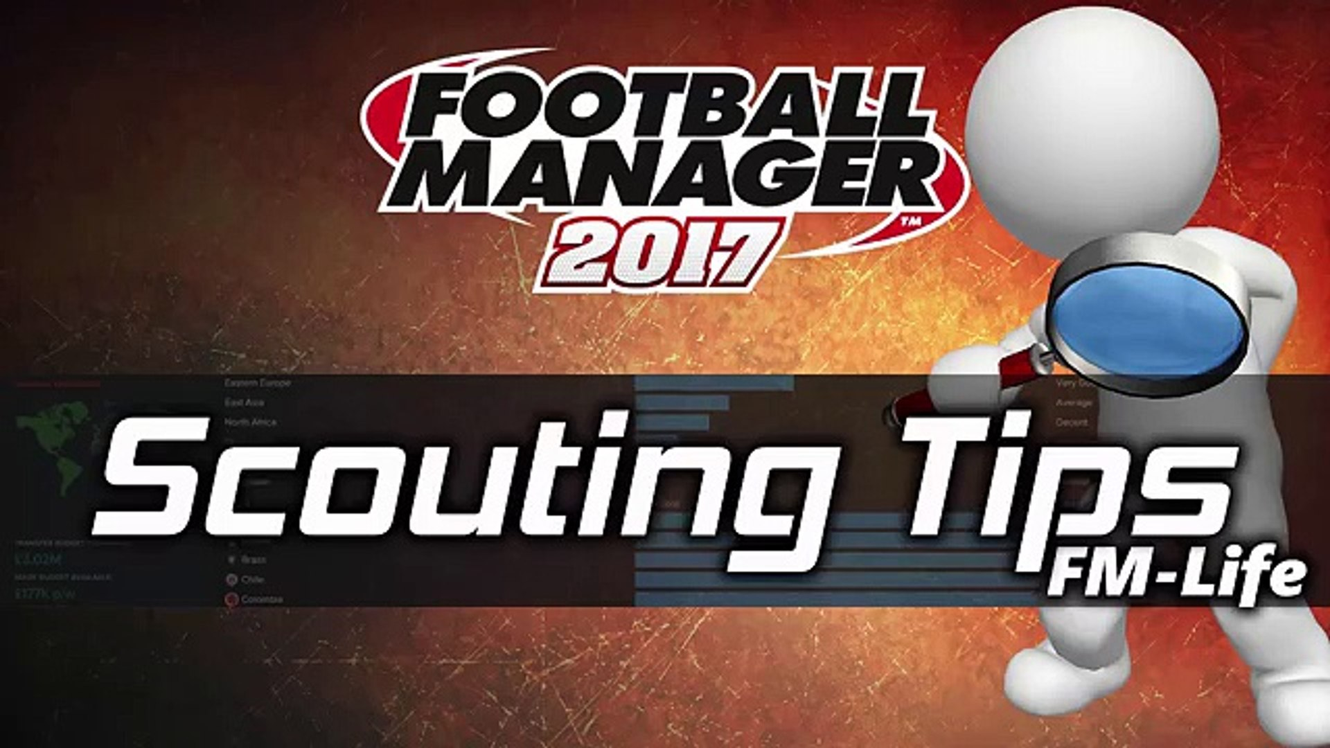 Football Manager 2017 | Scouting Tips | Tips & Tricks