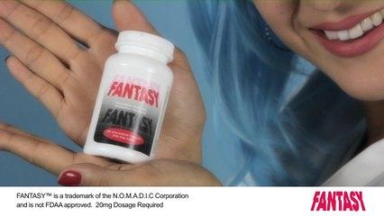 'FANTASY' Pill Commercial