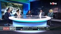 "Dua Sisi - ""Rapor 3 Tahun Jokowi-JK"" [Part 2]"