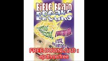 Bible Brain Breaks-Rights Reverted Zapping Boredom, Frustration, and Total Disinterest