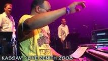 KASSAV - KOLE SERE - LIVE ZENITH 2008