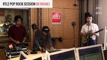 BB BRUNES - Terrain Vague - RTL2 Pop Rock Session