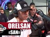 """Orelsan """"San"""" #PlanèteRap"""