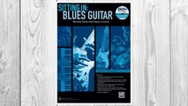 Download PDF Sitting In -- Blues Guitar: Backing Tracks and Improv Lessons, Book & DVD-ROM (Sitting In Series) FREE