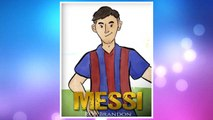 Download PDF Messi: The Children's Illustration Book. Fun, Inspirational and Motivational Life Story of Lionel Messi - One of The Best Soccer Players in History. FREE