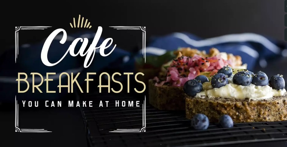 FMTV - Cafe Breakfasts You Can Make At Home