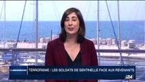 Terrorisme: Les soldats de Sentinelle face aux revenants