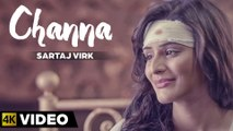 Sartaj Virk - Channa   Latest Punjabi Song   Lyrics - Garry Sandhu