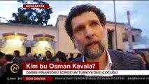 Kim bu Osman Kavala? Gözaltına alınmıştı