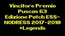Vincitore Premio Puscas 63 Edizione Patch ESS-NODRESS 2017-2018+Legends