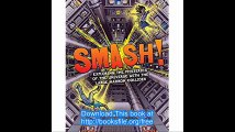 Smash! Exploring the Mysteries of the Universe with the Large Hadron Collider (Fiction — Young Adult)