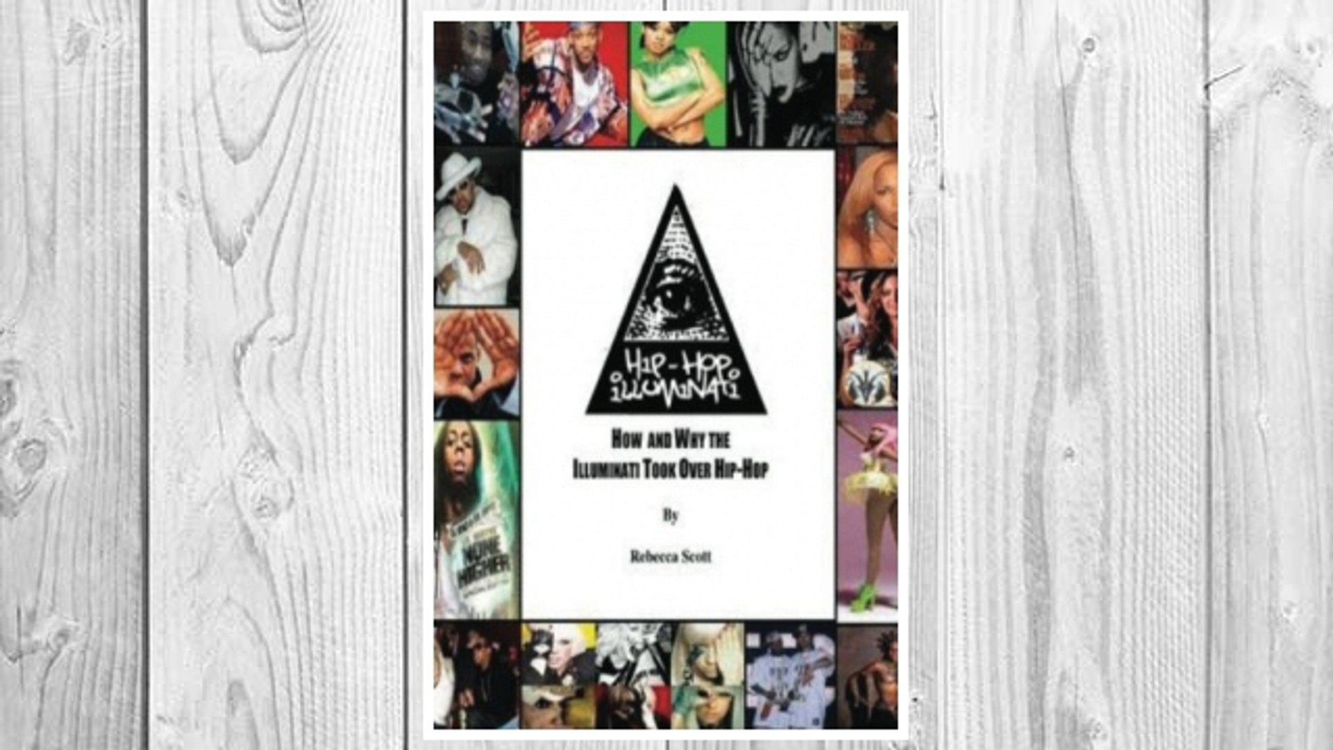 Download PDF Hip Hop Illuminati: How and Why the Illuminati Took Over Hip Hop (Volume 1) FREE