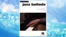 Download PDF Jazz Ballads: Jazz Piano Solos Series Volume 10 (Jazz Piano Solos (Numbered)) FREE