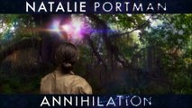 ANNIHILATION Bande Annonce VF (Natalie Portman, Science-Fiction)