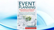 Download PDF Event Planning: Management & Marketing For Successful Events: Become an event planning pro & create a successful event series FREE