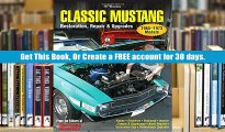 PDF  Classic Mustang : Restoration, Repair and Upgrades Editors of Mustang Monthly Magazine Full