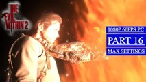 THE EVIL WITHIN 2 Walkthrough Gameplay Part 16 - Another Evil (PC)