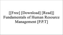 [FLW6I.F.R.E.E D.O.W.N.L.O.A.D] Fundamentals of Human Resource Management by Raymond Noe, John Hollenbeck, Barry Gerhart, Patrick WrightRicky W. GriffinPaul A ArgentiMarianne M. Jennings P.P.T