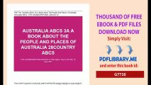[Download] Australia ABCs A Book About The People And Places Of Australia Country ABCs PDF