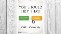 Download PDF You Should Test That: Conversion Optimization for More Leads, Sales and Profit or The Art and Science of Optimized Marketing FREE